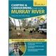 Camping and Caravanning Guide to the Murray River
