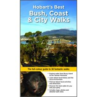 Hobart's Best Bush, Coast & City Walks