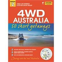 4WD Australia - 50 Short Getaways