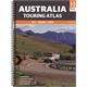 Australia Touring Atlas - Spiral Bound