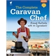 The Complete Caravan Chef