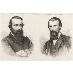 Famous Australian Explorers - Burke & Wills