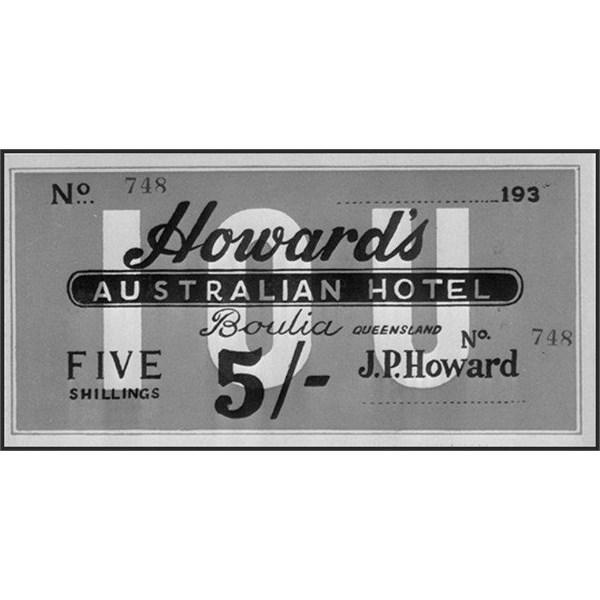 I O U' note issued by Howards Australian Hotel Boulia 1930