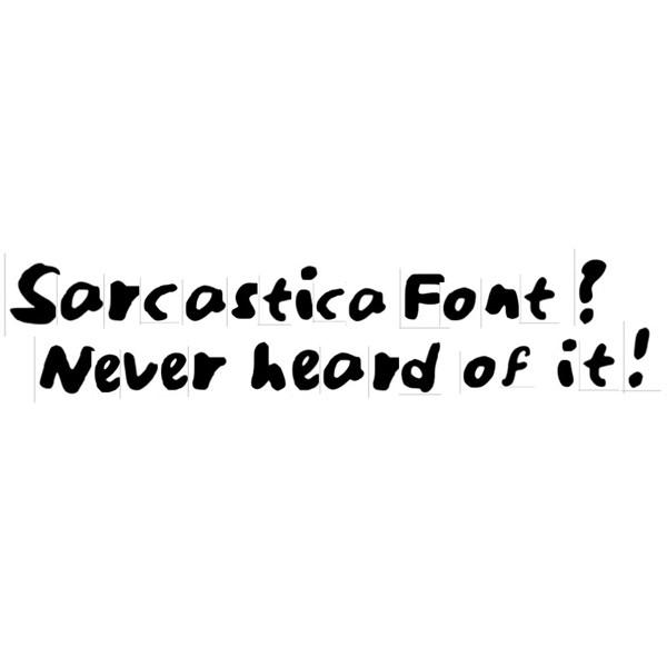 Sarcastica Font
